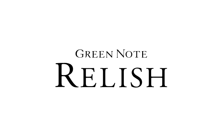GREEN NOTE-RELISH