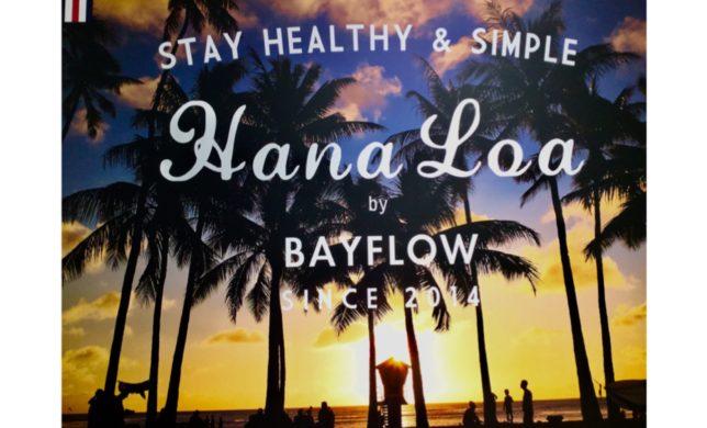 BAYFLOW オリジナルシリーズ「HanaLoa」入荷🌺