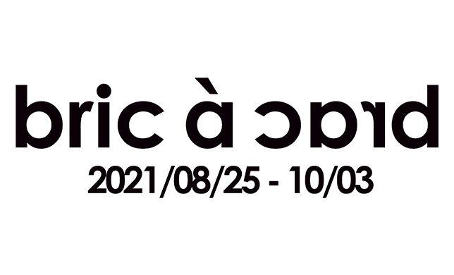 【期間限定】8/25(水)~10/3(日) 2F「bric à brac by Dramatique」OPEN!!